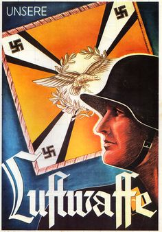 "Cartel de propaganda Alemán - German propaganda poster  ""Unsere Luftwaffe"" - Nuestra Luftwaffe  Segunda Guerra Mundial - Second World War - WWII"