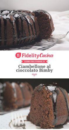 Ciambellone al cioccolato Bimby