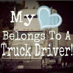 Truck driver wife quotes my husband 24 Ideas Truckers Girlfriend, Girlfriend Quotes, Wife Quotes, Husband Quotes, Truck Driver Wife, Truck Drivers, Trucker Quotes, Monster Truck Birthday, Truck Interior