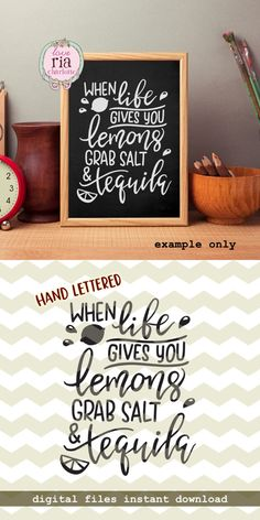When life gives you lemons grab salt & tequila, fun quirky quote digital cut files, SVG, DXF, studio3 for cricut, silhouette cameo, decals