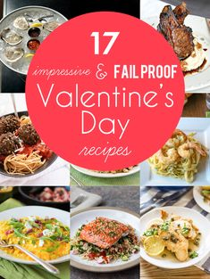 17 Impressive and Fail Proof Valentine's Day Recipes