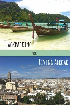 Living Abroad: Which Do You Choose? - Should You Backpack or Live Abroad? Benefits of Living Abroad. Benefits go Backpacking. Travel Guides, Travel Tips, Travel Destinations, Adventures Abroad, Backpacking Tips, Gap Year, Travel Articles, Vacation Trips, Vacations