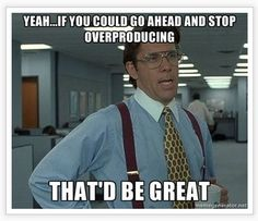 "Lean 7 Wastes Parody ""Office Space"" - Goldberg: ""Yeah ... If you could stop overproducing, that would be great"""
