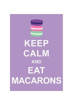 Keep Calm and Eat Macarons France Paris Laudree Kitchen Bakery by simplygiftsonline, $10.80