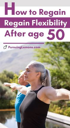 How To Regain Flexibility After 50 | Old age can cause our bodies to become less flexible and more prone to body pains. Start practicing these yoga poses yoga poses for beginners YOGA POSES FOR BEGINNERS | IN.PINTEREST.COM HEALTH EDUCRATSWEB