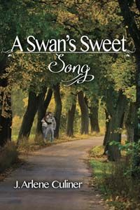 I am so happy to have visiting author J. Arlene Culiner with me today in a truly delightful interview. She's here celebrating her upcomingrelease A Swan's Sweet Song which will be out January 23rd...