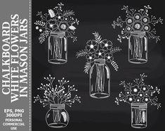 Chalkboard Flowers in Mason Jars Clip Art Jars White | Etsy Chalkboard Clipart, Chalkboard Lettering, Chalkboard Designs, Fall Chalkboard, Chalkboard Doodles, Chalkboard Drawings, Chalkboard Ideas, Mason Jar Image, Mason Jars