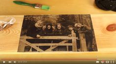 *Would you like to have your picture transferred to wood? Looks great!*  How to Transfer a Photo to Wood - Video Tutorial