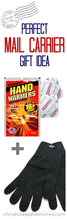 Great mailman gift idea - handwarmers & gloves for those cold mail deliveries over the winter!