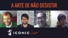 ICONIC Live - Como Tropeçar e Levantar: A Arte de Não Desistir
