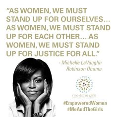 """A quotation from Michelle Obama stating that we must not only stand up for ourselves, but for each other as well. This is how we will achieve """"justice for all"""". Michelle Obama Quotes, Women Empowerment Quotes, Girl Empowerment, Great Quotes, Me Quotes, Inspirational Quotes, Motivational Sayings, Sport Quotes, Barack Obama"""