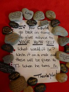 Advice rocks given to a child for his 16th birthday. Such an amazing idea