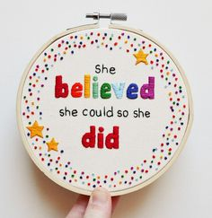 """Rainbow Inspirational Quote Embroidery 5 inch Hoop Wall Art """"She believed she could so she did"""""""