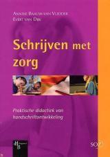 Anneke Baauw-van Vledder - Schrijven met zorg (2000)