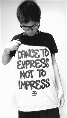 Dance to express no to impress