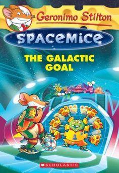 Geronimo Stilton Spacemice #4: The Galactic Goal