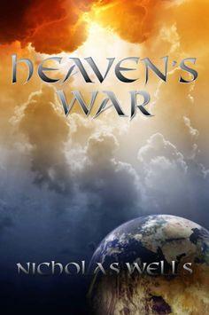 P R O M E S A S   D E   A M O R: Reseña - Heaven's War, Nicholas Wells