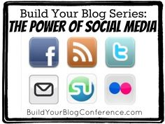 Build Your Blog Series: The Power of Social Media from buildyourblogconference.com.  Learn how to use social media to grow your blog! #blogging #bybconference