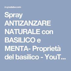 Spray ANTIZANZARE NATURALE con BASILICO e MENTA- Proprietà del basilico - YouTube