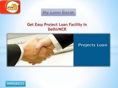 Get your project loan sanctioned in the easiest way. Myloanbazar.com avails smoothest project loans in Delhi/NCR, India, which is acclaimed for the quickest service of project loans on the lowest interest rates. For more details, visit following link or call on 9999589225-  www.myloanbazar.com/loan_project.php