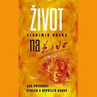 Vladimír Kafka: Život naživo