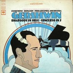 The - Gershwin: Rhapsody In Blue; Concerto In F at Discogs