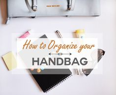 Handbag Organization via A Bowl Full of Lemons One Project at a Time