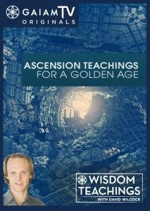 Wisdom Teachings: [#50] Ascension Teachings for a Golden Age Video