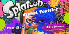 Splatoon's Global Testfire Has Won Me Over • Load the Game