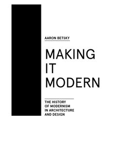 http://actar.com/making-it-modern-the-history-of-modernism-in-architecture-and-design/