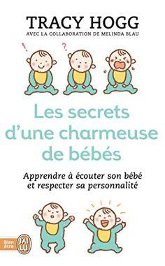 SECRETS D'UNE CHARMEUSE DE BÉBÉS (LES) de TRACY HOGG http://www.amazon.ca/dp/2290330426/ref=cm_sw_r_pi_dp_WDKZub1Q3J2B6