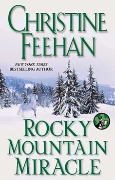 Monlatable Book Reviews: Rocky Mountain Miracle by Christine Feehan Review