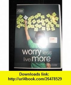 WORRY LESS LIVE MORE (2 DVDS) CREFLO DOLLAR ,   ,  , ASIN: B003S9786Y , tutorials , pdf , ebook , torrent , downloads , rapidshare , filesonic , hotfile , megaupload , fileserve