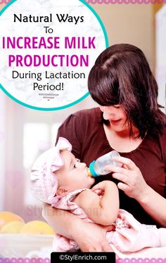 Traditional And Natural #WaysToIncreaseMilkProduction During Lactation Period!