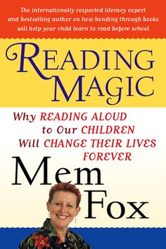 (book) Bestselling author and literacy expert Mem Fox reveals the incredible emotional and intellectual impact reading aloud to children has on the...