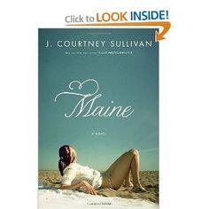 Maine - J. Courtney Sullivan - Quick, fun read. Got easily sucked into the family drama.