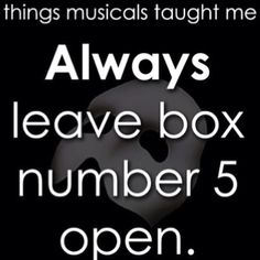 The things musicals have taught me - Phantom