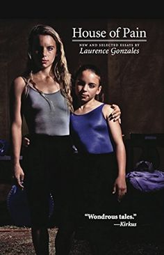 House of Pain: New and Selected Essays by Laurence Gonzales, http://www.amazon.com/dp/B00PALUTT6/ref=cm_sw_r_pi_dp_gUkNub1VRPQ2D