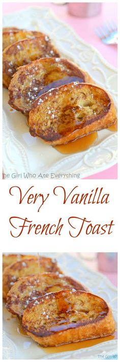Very Vanilla French Toast - there's 1/4 cup vanilla in this French Toast and it…