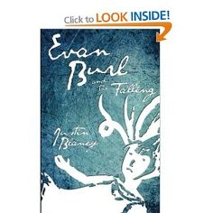 Evan Burl and the Falling: 1 http://haveyouheardbookreview.blogspot.com/2012/09/evan-burl-and-falling-by-justin-blaney.html