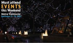 Must attend events this weekend in Metro Vancouver: December 13 - 15, 2013