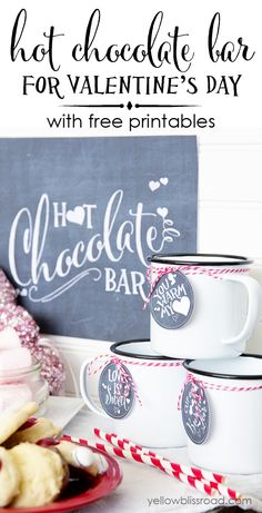 Hot Chocolate Bar for Valentine's Day with Free Chalkboard Printables - Yellow Bliss Road Valentines Day Food, Valentine Day Love, Valentine Day Crafts, Valentine Deserts, Printable Valentine, Valentine Ideas, Valentine Decorations, Valentine's Day Quotes, Diy Spring