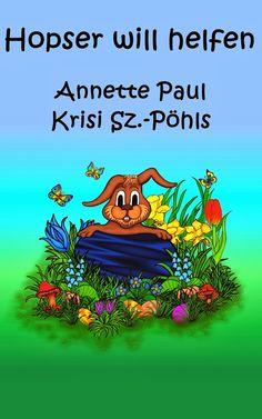 Leseproben für kleine Schmökerratten: Hopser will helfen von Annette Paul mit Illustrati...