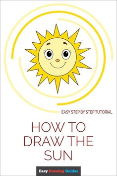 Learn How to Draw the Sun: Easy Step-by-Step Drawing Tutorial for Kids and Beginners. #Sun #drawingtutorial #Spring. See the full tutorial at…