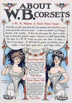 """W.B. Corsets.  I love how it says that """"the lines of a W.B. Corset are *your* lines.""""  Whose lines look like that?!"""