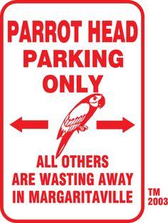 #Parrothead Parking