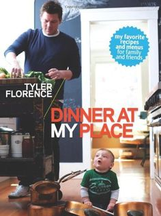 Dinner at My Place by Tyler Florence, http://www.amazon.com/dp/0696241587/ref=cm_sw_r_pi_dp_FMIXqb151AJZ0
