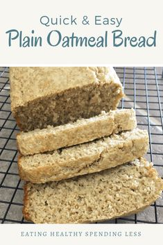 Quick & Easy Plain Oatmeal Bread – Eating Healthy Spending Less quick bread, cheap bread, cheap recipe, gluten free bread, Oat Flour Recipes, Quick Bread Recipes, Fun Easy Recipes, Healthy Recipes, Recipes With Quick Oats, Dinner Recipes, Budget Recipes, Fast Recipes, Healthy Snacks