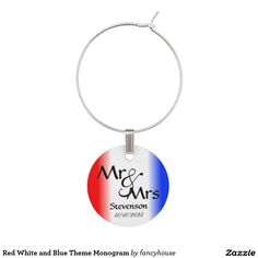 Red White and Blue Theme Monogram Wine Charms For matching wedding invitations, rsvp, thanks you notes, place cards, wine tags, bridal dance bags and more visit http://www.zazzle.com/fancyhouse/gifts?cg=196471289711553268&rf=238207742997519561&tc=pin