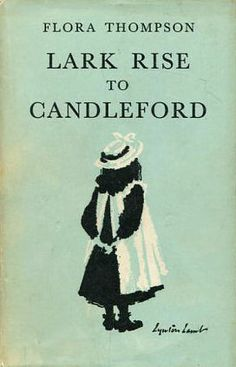 """""""she longed to go alone far into the fields and hear the birds singing, the brooks tinkling, and the wind rustling through the corn, as she had when a child."""" - Lark Rise to Candleford"""